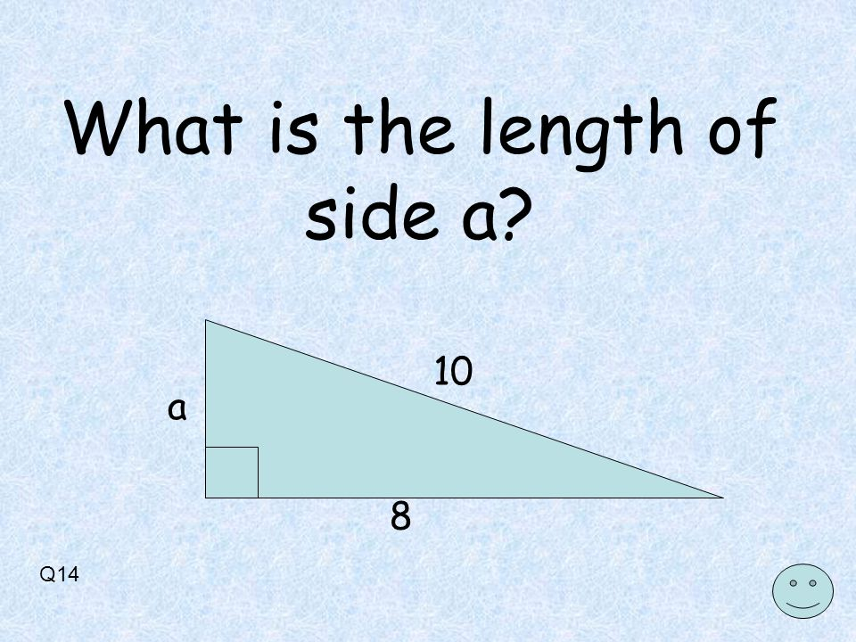Q14 10 8 a What is the length of side a