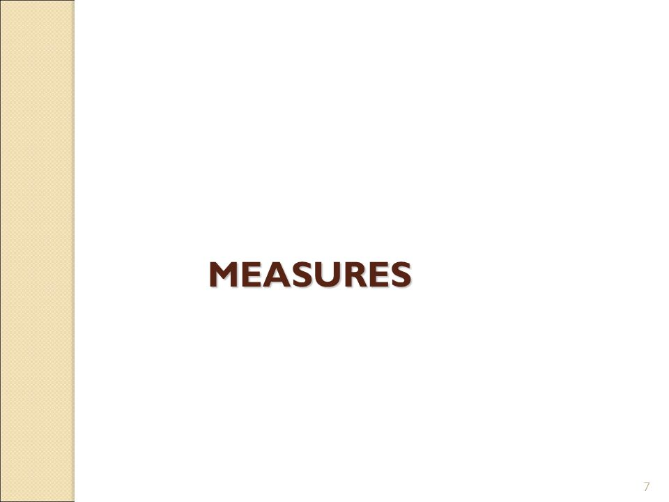 7 MEASURES