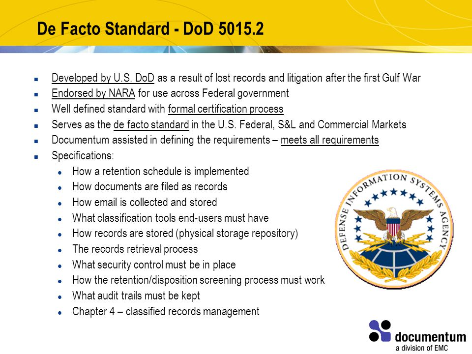 De Facto Standard - DoD 5015.2 Developed by U.S.