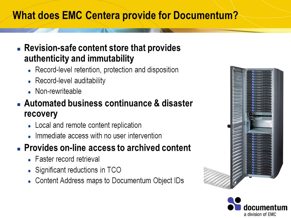 What does EMC Centera provide for Documentum.