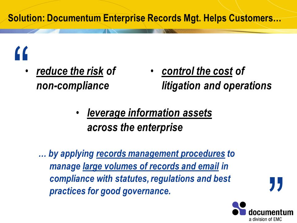 Solution: Documentum Enterprise Records Mgt.