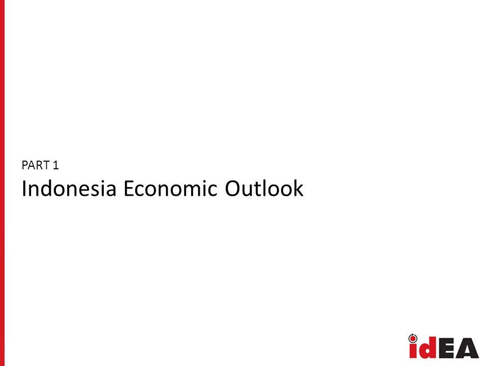 PART 1 Indonesia Economic Outlook