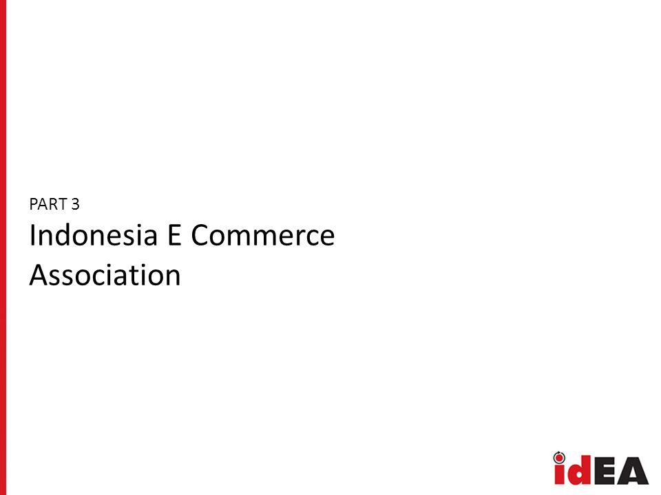PART 3 Indonesia E Commerce Association