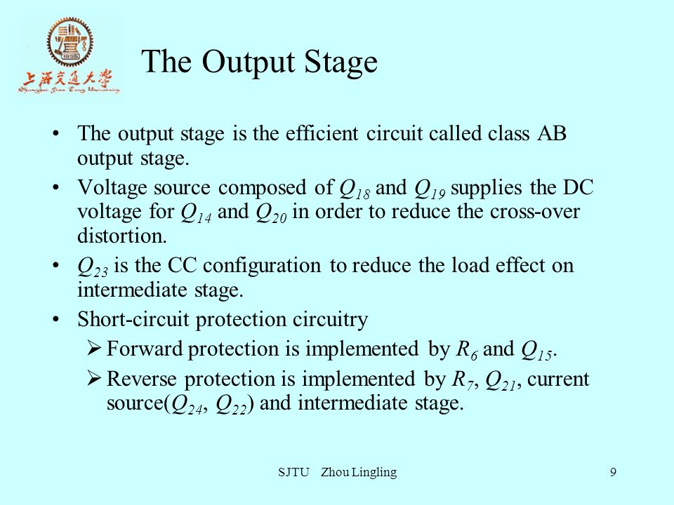 SJTU Zhou Lingling10 The Output Stage (a) The emitter follower is a class A output stage.