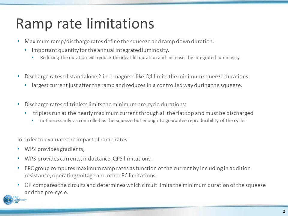 Maximum ramp/discharge rates define the squeeze and ramp down duration.