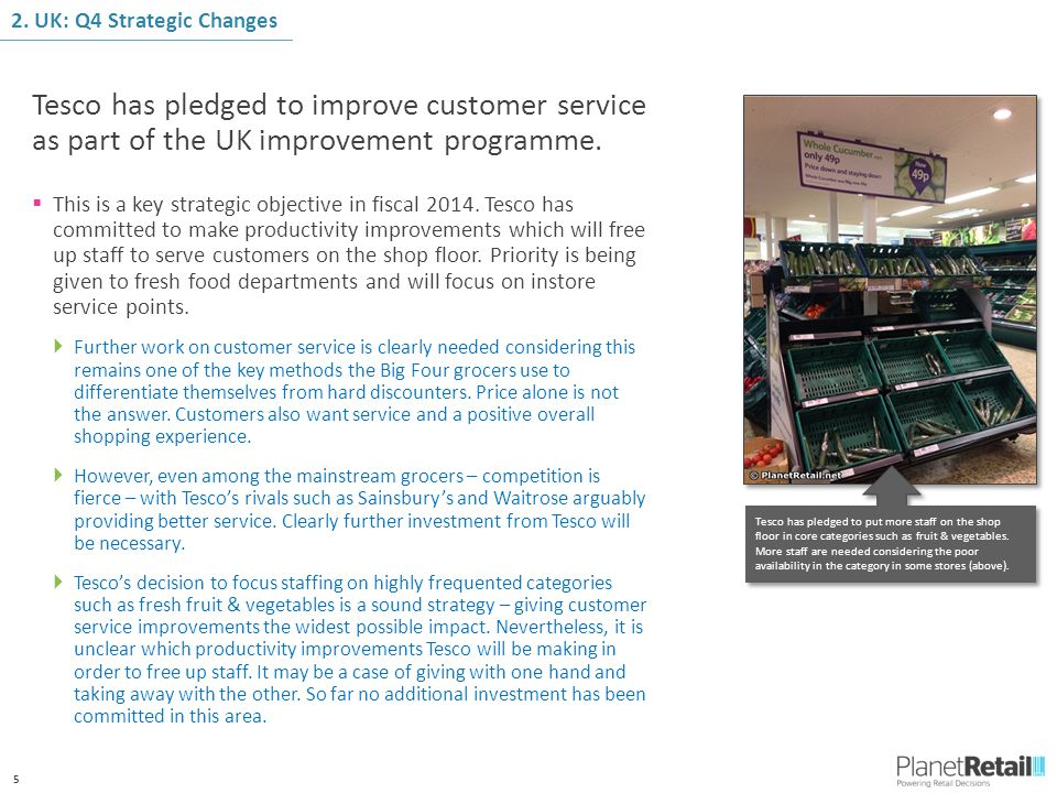 5 Tesco has pledged to improve customer service as part of the UK improvement programme.