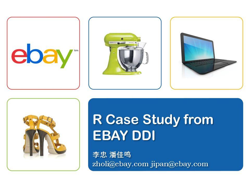 Agenda 3 eBay DDI Introduction eBay Mobile Buyer Purchase Behavior Analysis Case Study ETL Failure Message Classification Case Study Q&A