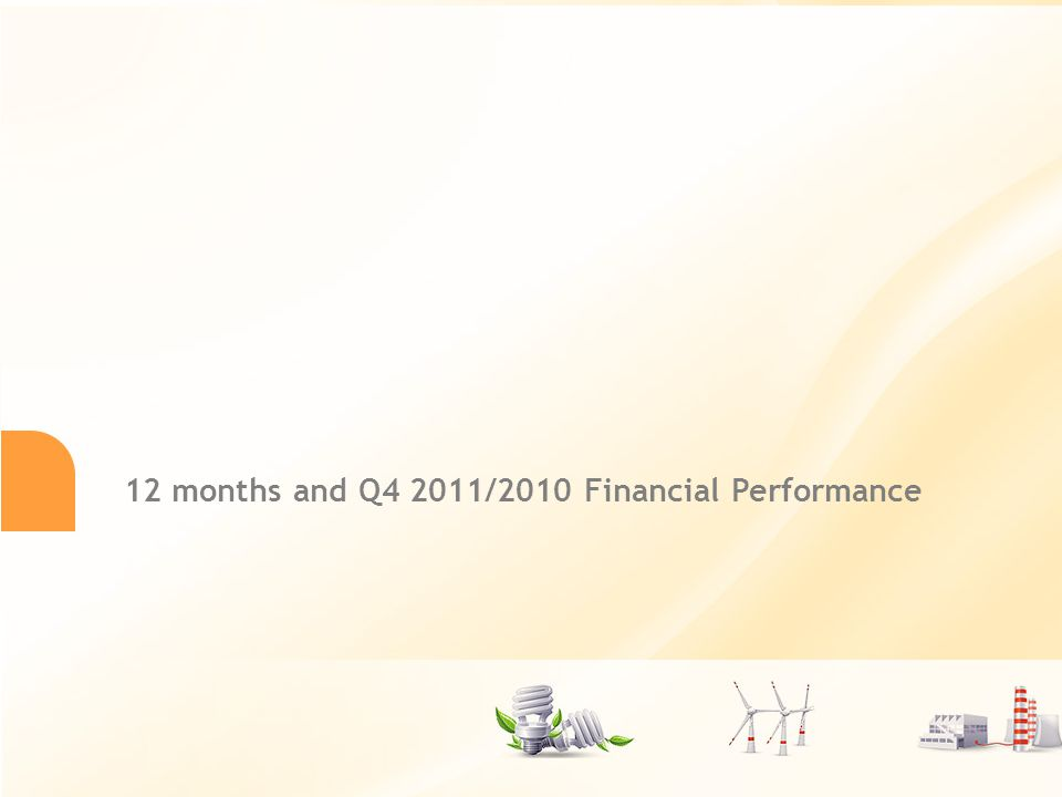 16 12 months and Q4 2011/2010 Financial Performance