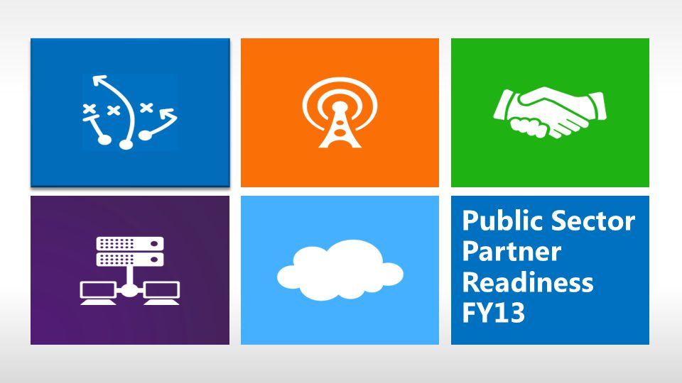 Public Sector Partner Readiness FY13