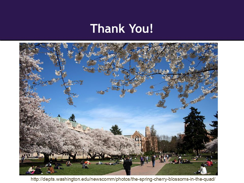Thank You! http://depts.washington.edu/newscomm/photos/the-spring-cherry-blossoms-in-the-quad/