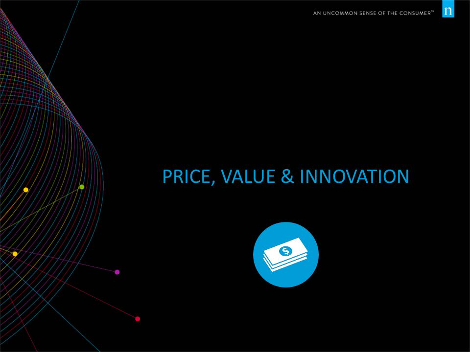 PRICE, VALUE & INNOVATION