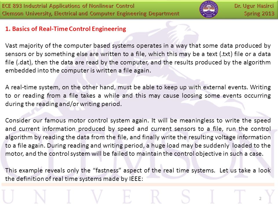 2 1. Basics of Real-Time Control Engineering Vast majority of the computer based systems operates in a way that some data produced by sensors or by so