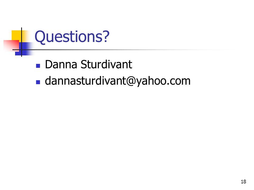 18 Questions Danna Sturdivant dannasturdivant@yahoo.com
