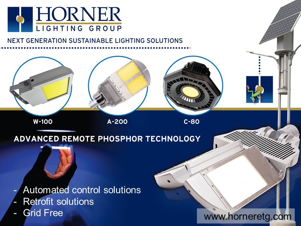 -Automated control solutions -Retrofit solutions -Grid Free www.horneretg.com