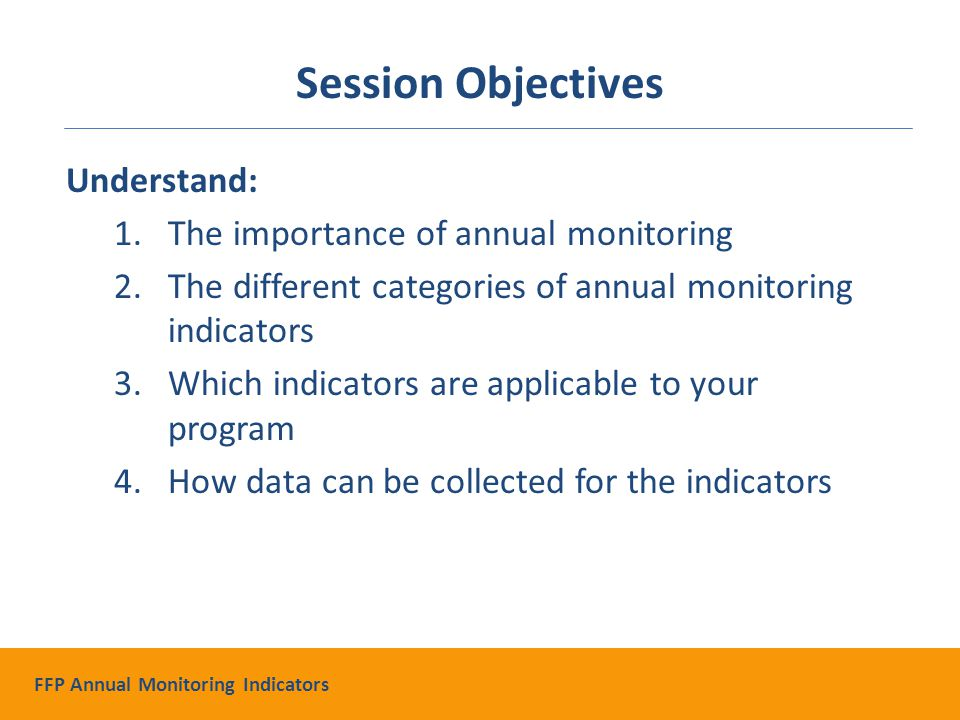 PART 1 OF 2 Introduction to the FFP Annual Monitoring Indicators FFP Annual Monitoring Indicators
