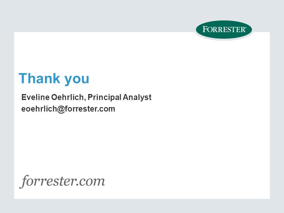 © 2013 Forrester Research, Inc.