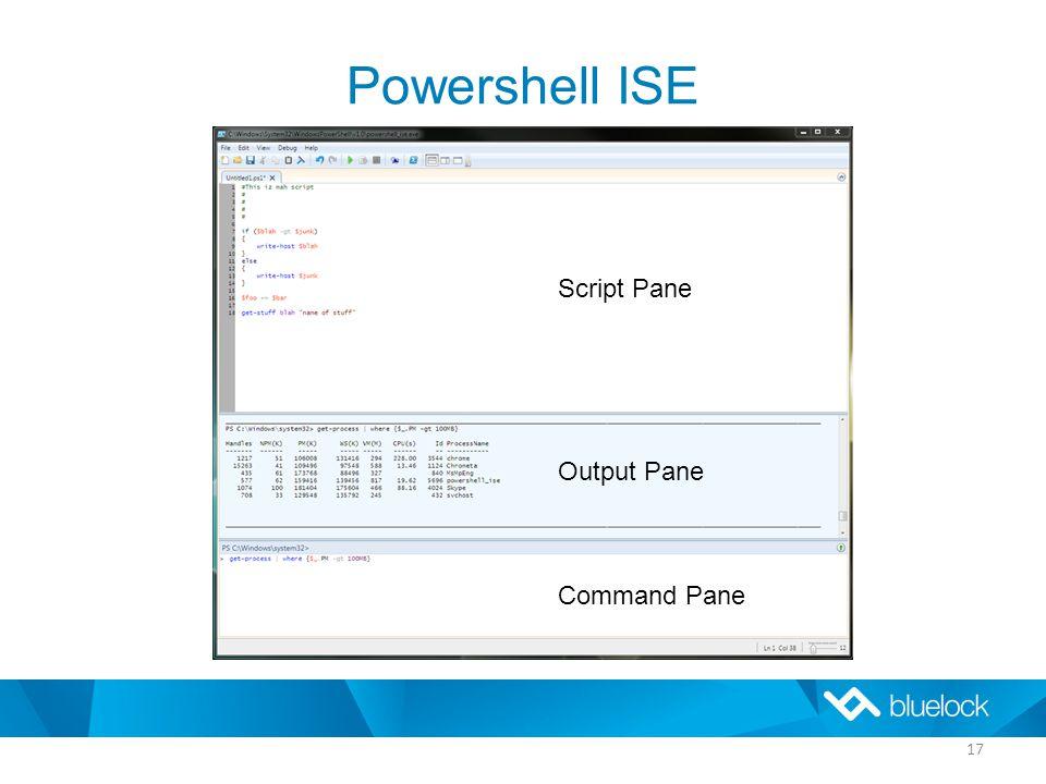 Powershell ISE 17 Script Pane Output Pane Command Pane