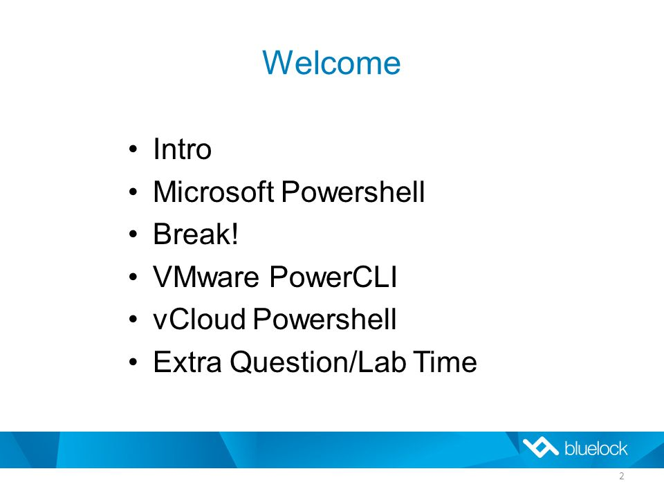 Welcome 2 Intro Microsoft Powershell Break.