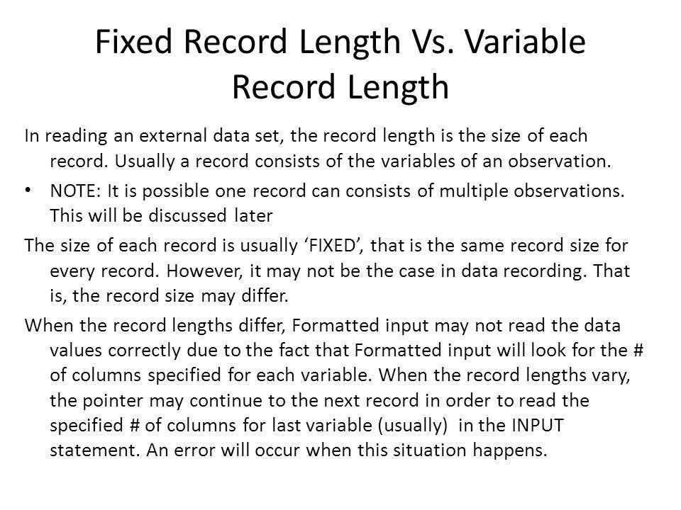 Fixed Record Length Vs.