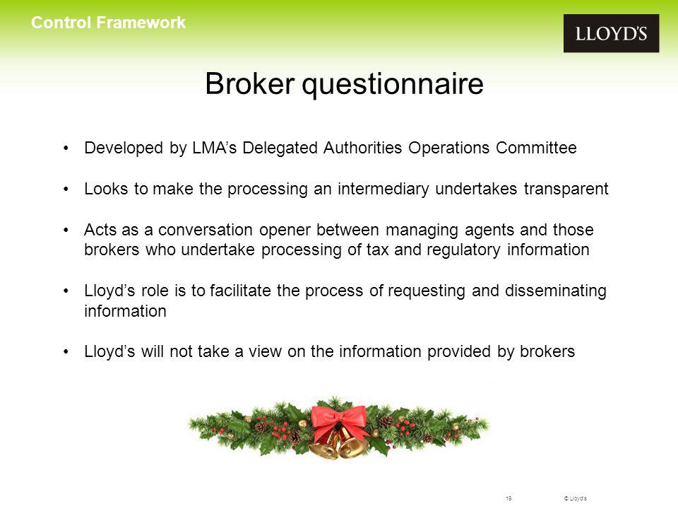© Lloyd's20 Control Framework …to avoid