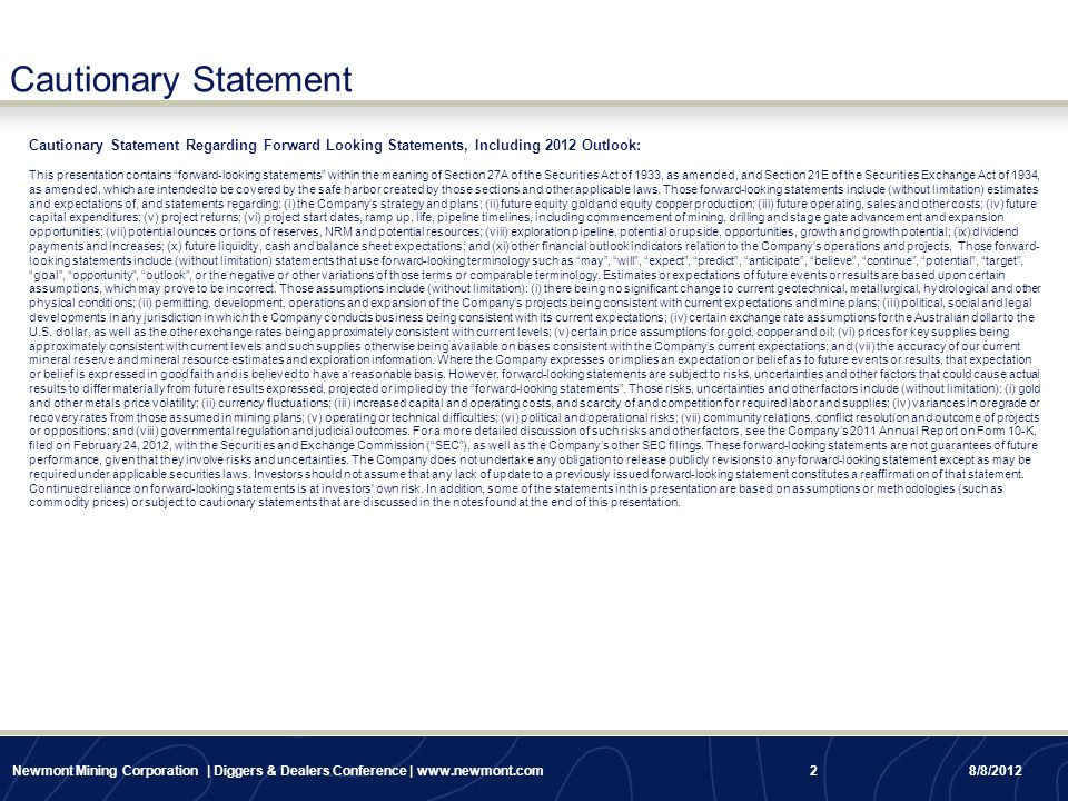 "Cautionary Statement Cautionary Statement Regarding Forward Looking Statements, Including 2012 Outlook: This presentation contains ""forward-looking st"