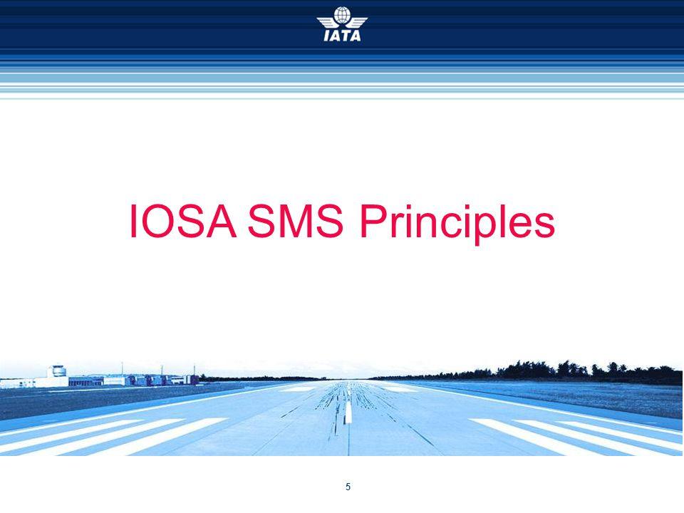 5 IOSA SMS Principles