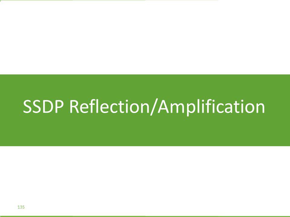 SSDP Reflection/Amplification 135