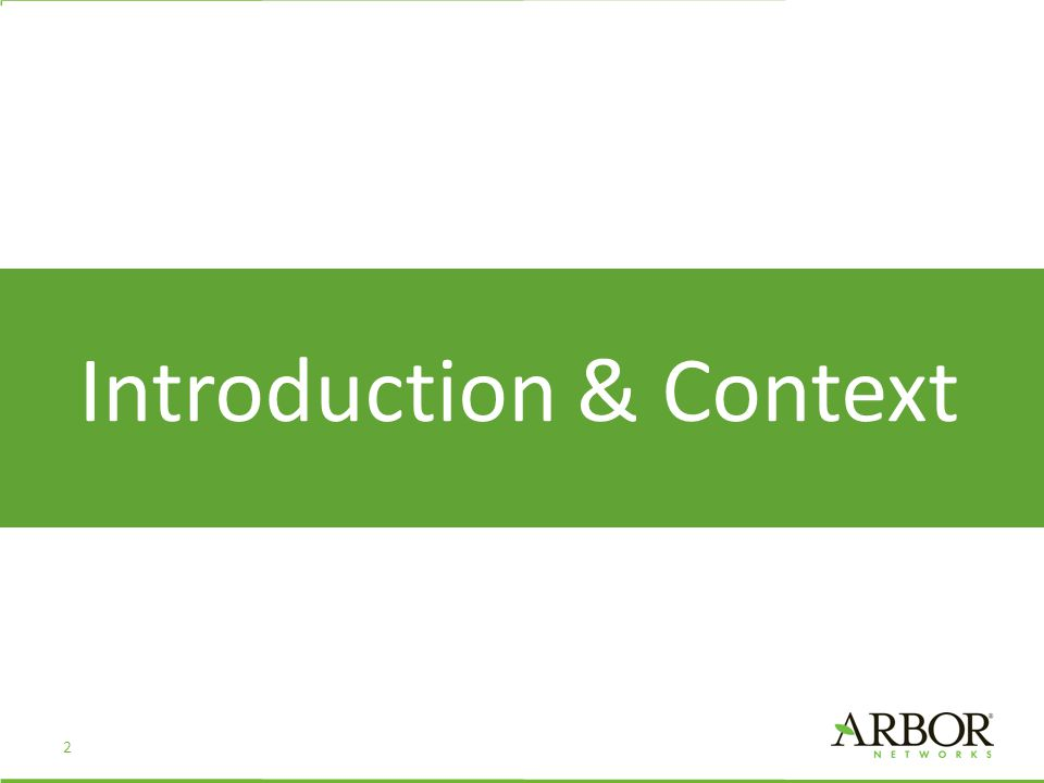 Introduction & Context 2