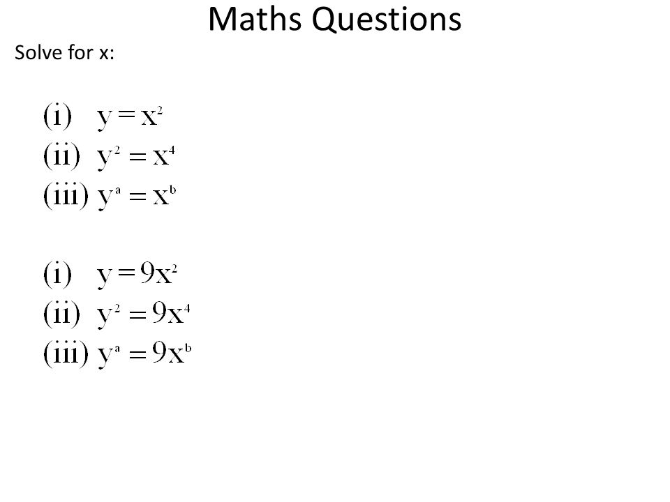 Maths Questions Solve for x: