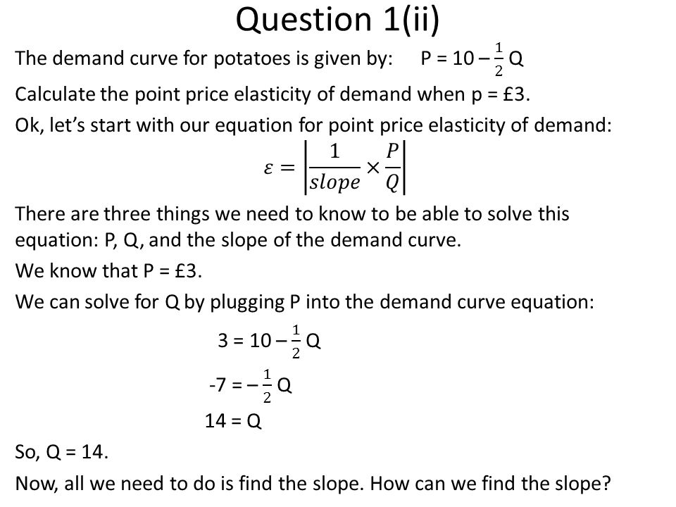 Question 5(d) Supply Curve with subsidy:p = Q Demand curve: p = 8 – Q.