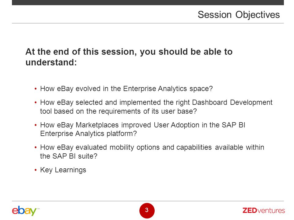 At the end of this session, you should be able to understand: How eBay evolved in the Enterprise Analytics space? How eBay selected and implemented th