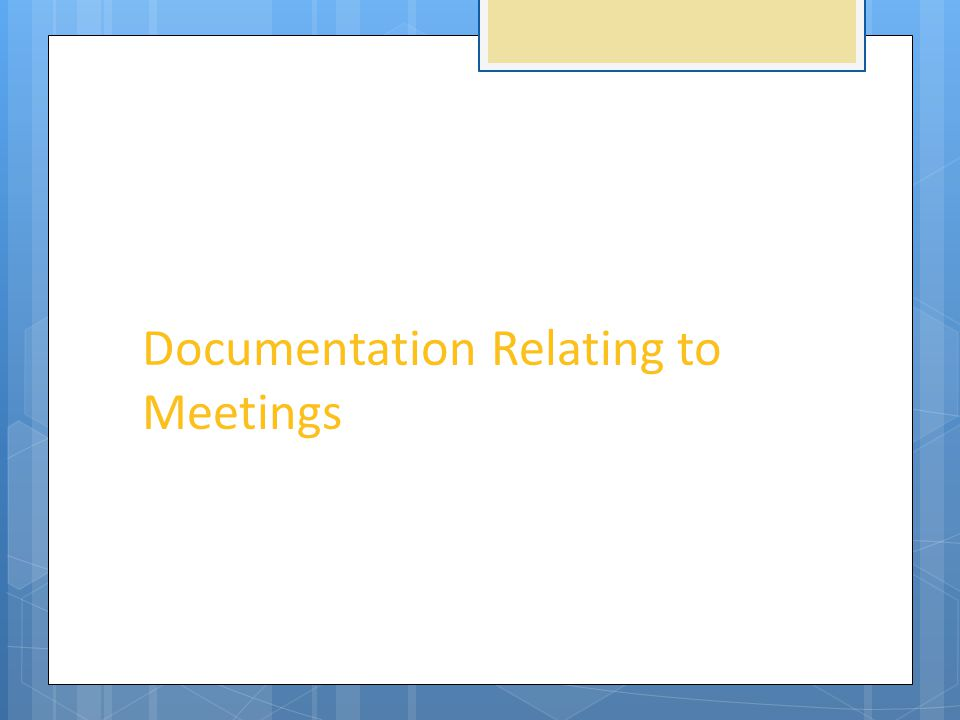 Documentation Relating to Meetings