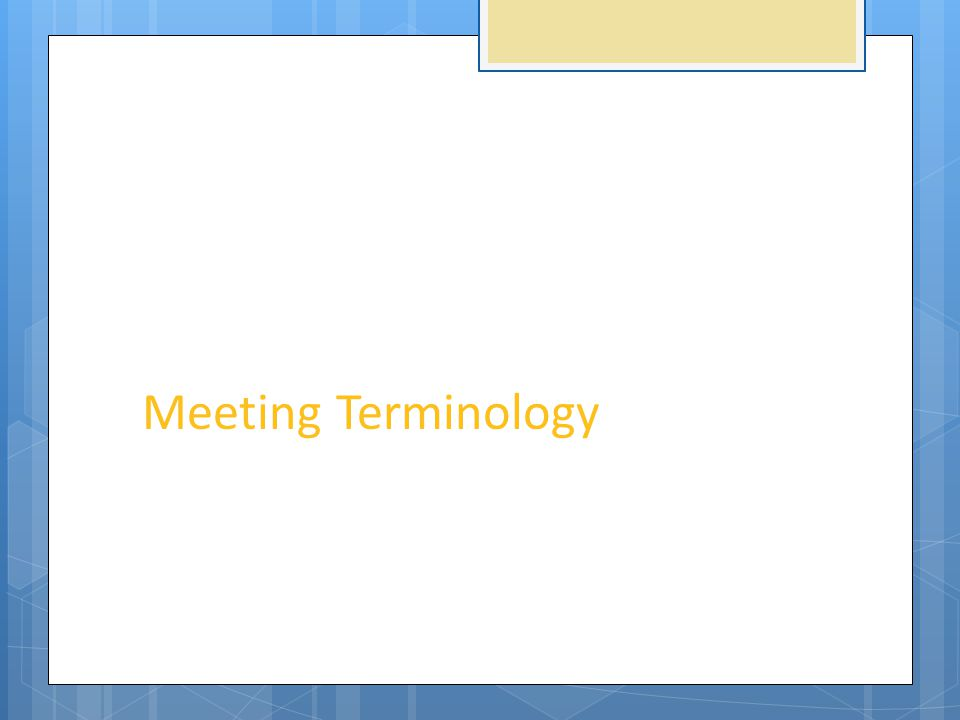 Meeting Terminology