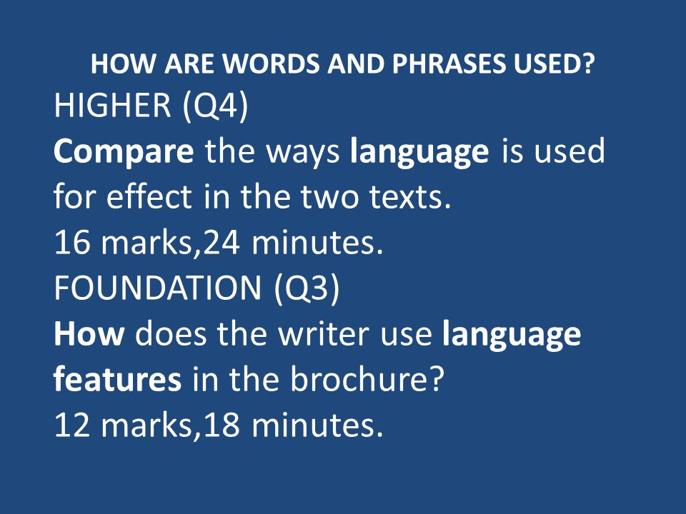 HOW ARE WORDS AND PHRASES USED.