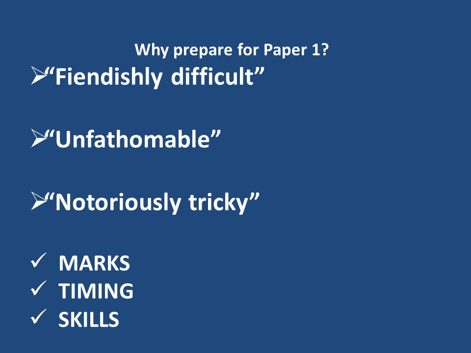Why prepare for Paper 1.