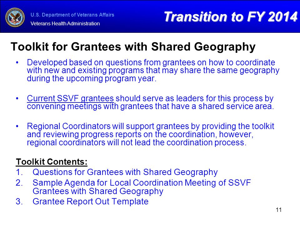 U.S. Department of Veterans Affairs Veterans Health Administration Toolkit for Grantees with Shared Geography Developed based on questions from grante