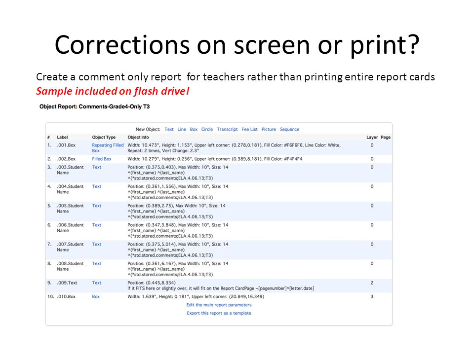 Corrections on screen or print.