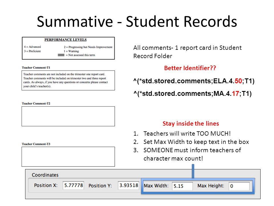 Summative - Student Records ^(*std.stored.comments;ELA.4.50;T1) ^(*std.stored.comments;MA.4.17;T1) 1.Teachers will write TOO MUCH.