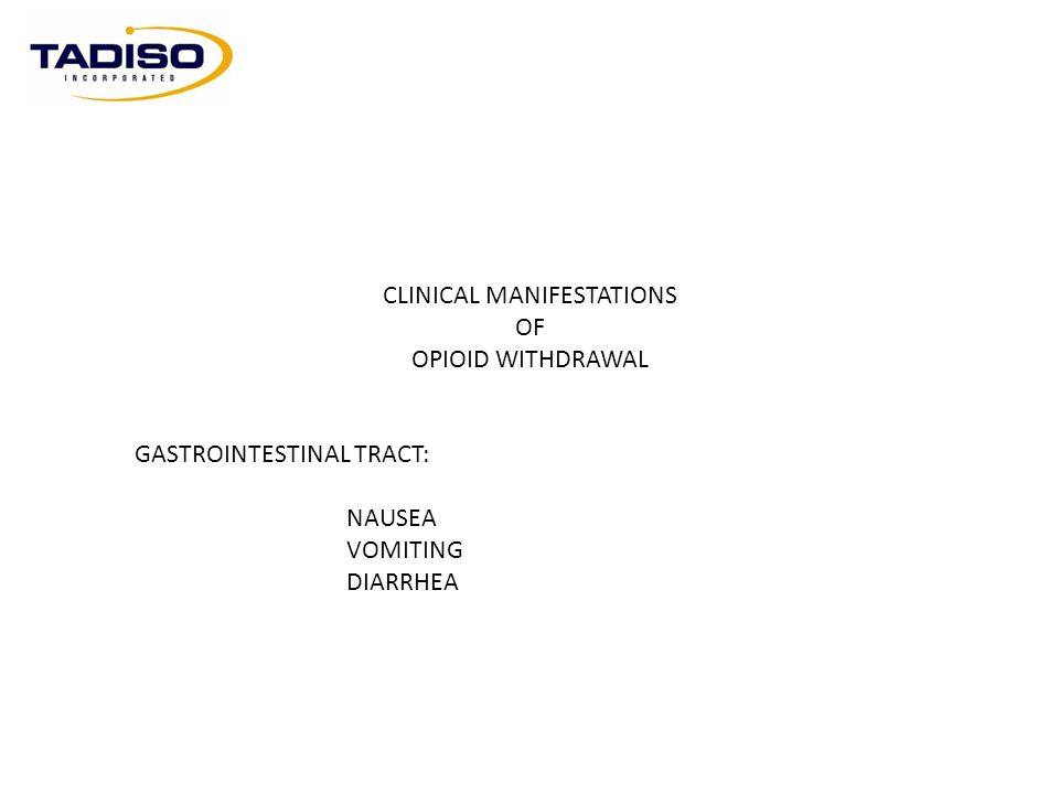 CLINICAL MANIFESTATIONS OF OPIOID WITHDRAWAL I.PSYCHOSOMATIC WITHDRAWAL.