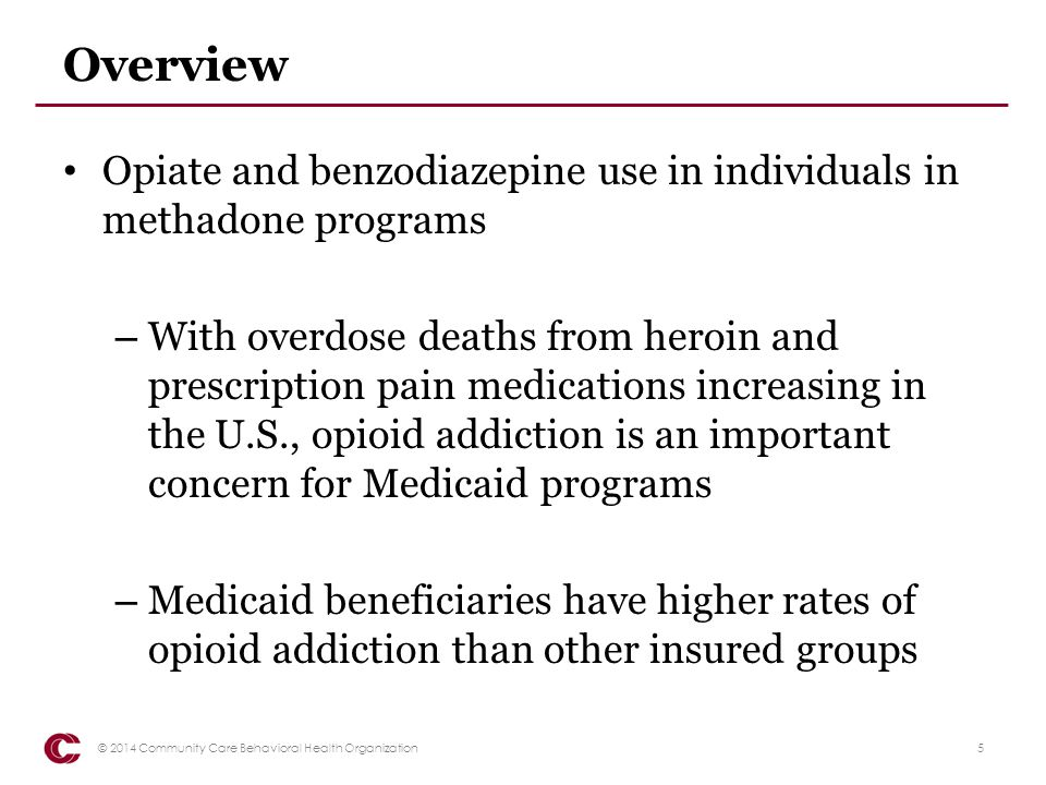 Benzodiazepine Use and Misuse Among patients in a methadone program – BMC Psychiatry, May 2011: – Benzodiazepines (BZD) misuse and abuse is a serious public health problem in the U.S.