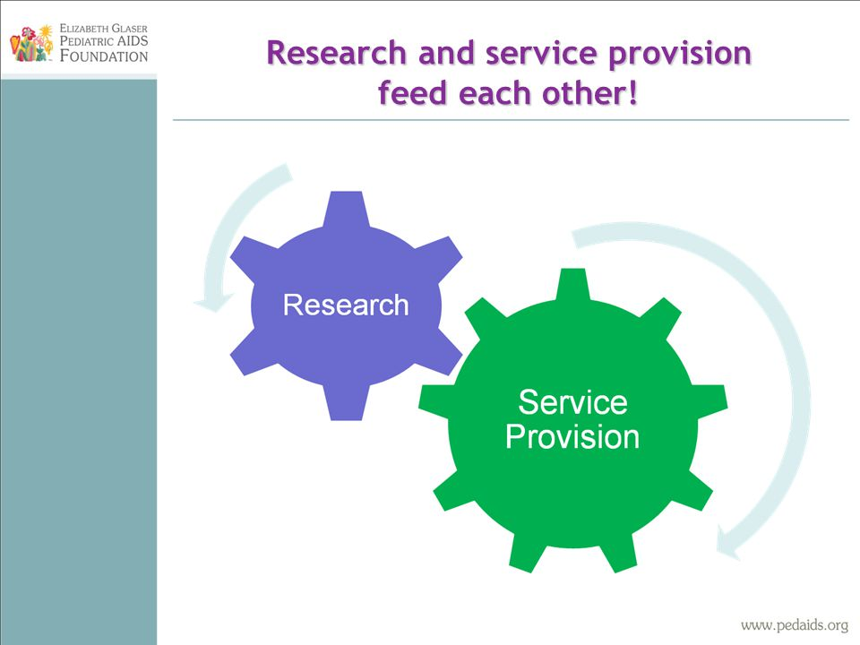 Research and service provision feed each other!