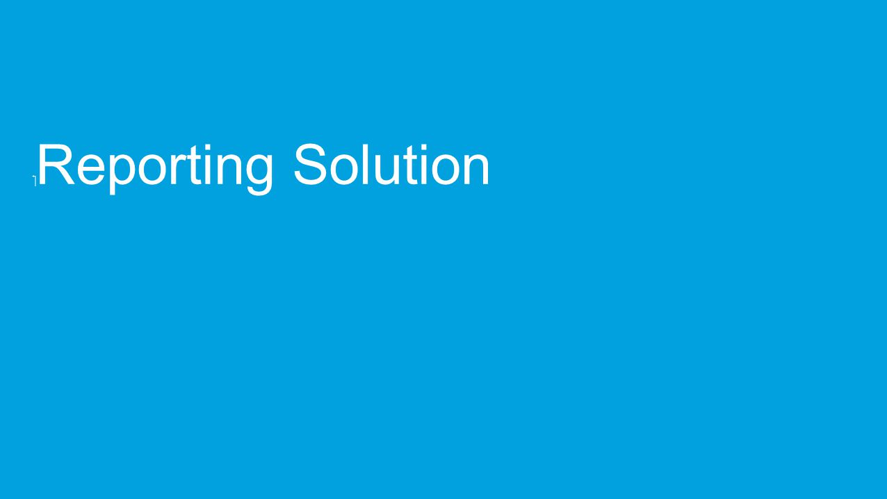  Reporting Solution