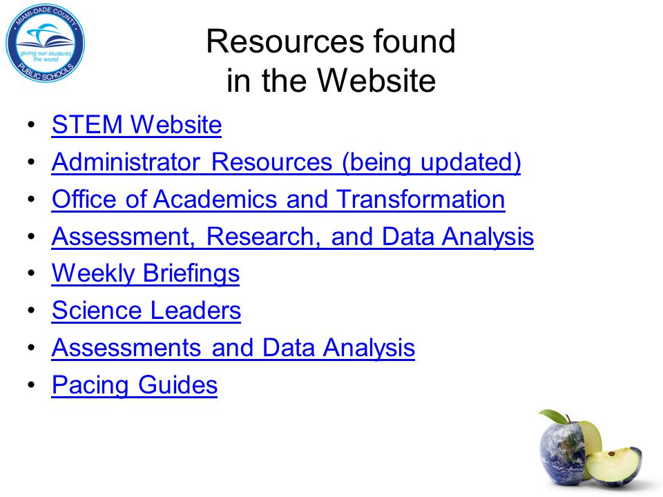 Resources found in the Website STEM Website Administrator Resources (being updated) Office of Academics and Transformation Assessment, Research, and Data Analysis Weekly Briefings Science Leaders Assessments and Data Analysis Pacing Guides