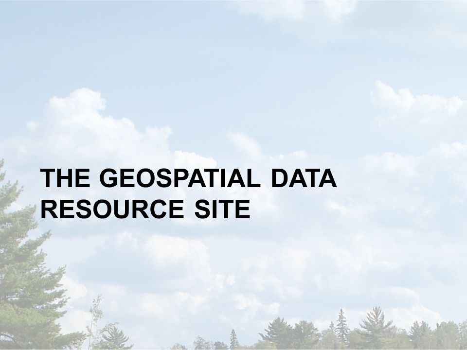 THE GEOSPATIAL DATA RESOURCE SITE