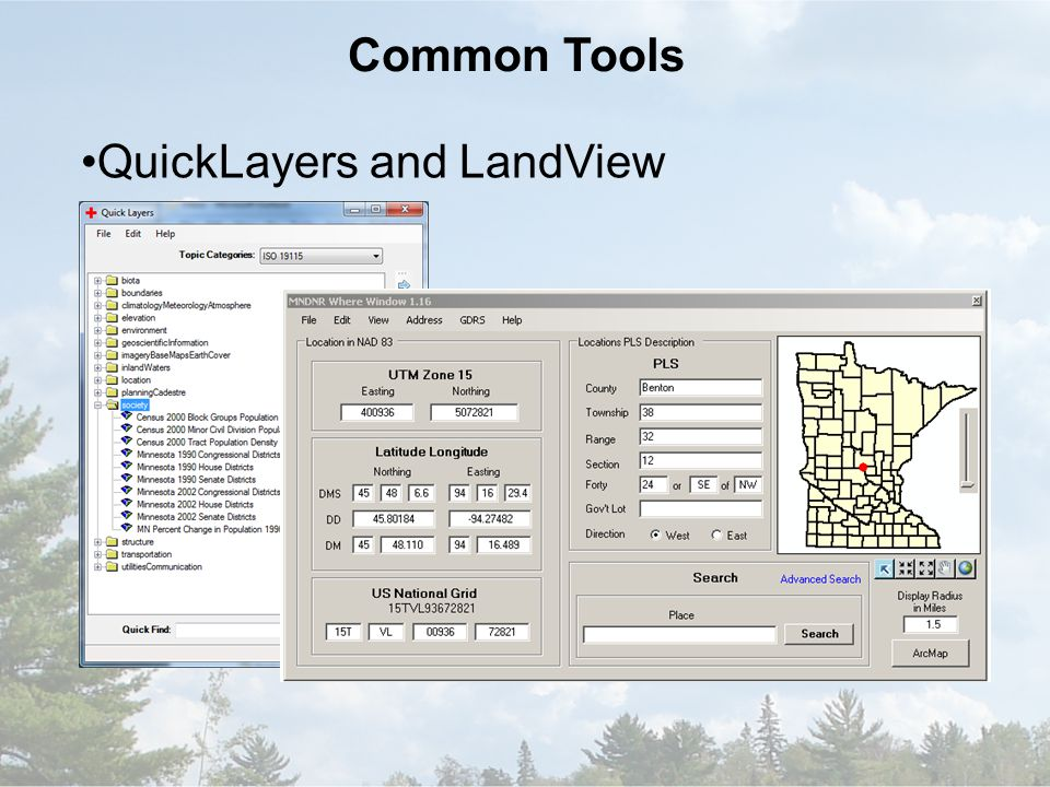 Common Tools QuickLayers and LandView