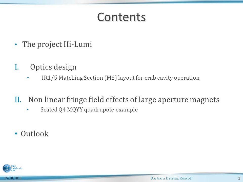 Contents The project Hi-Lumi I. I.