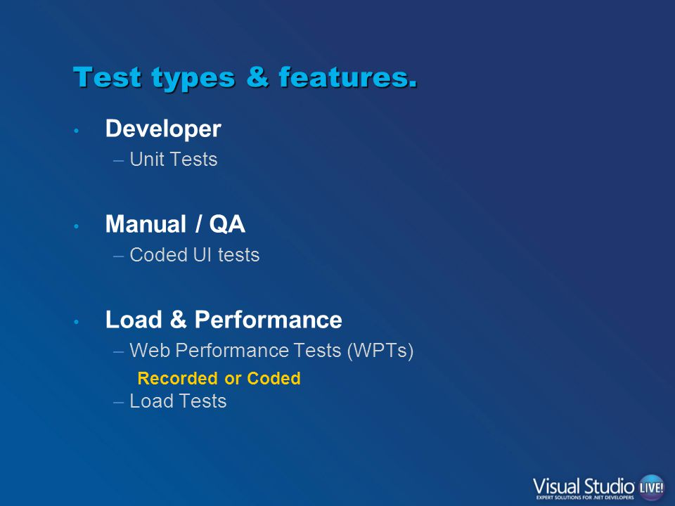 Test types & features.