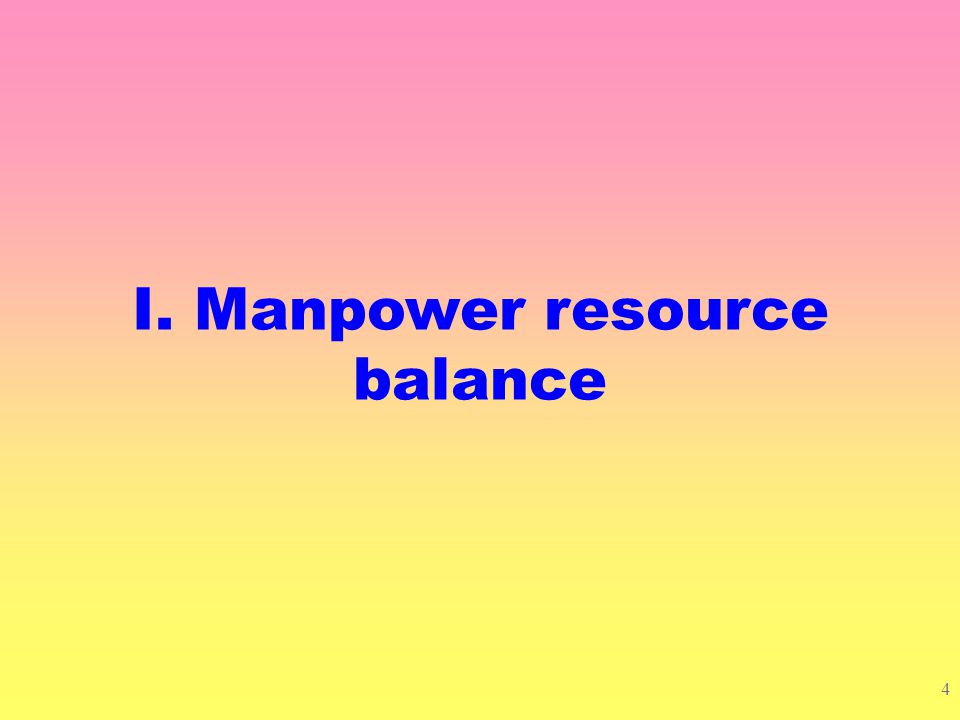 3 Several angles Manpower resource balance – skill mismatch? – job mismatch? Long-term unemployment rate on the rise? Pace of employment growth in cur