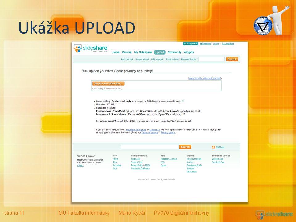 Ukážka UPLOAD strana 11MU Fakulta informatiky Mário Rybár PV070 Digitální knihovny