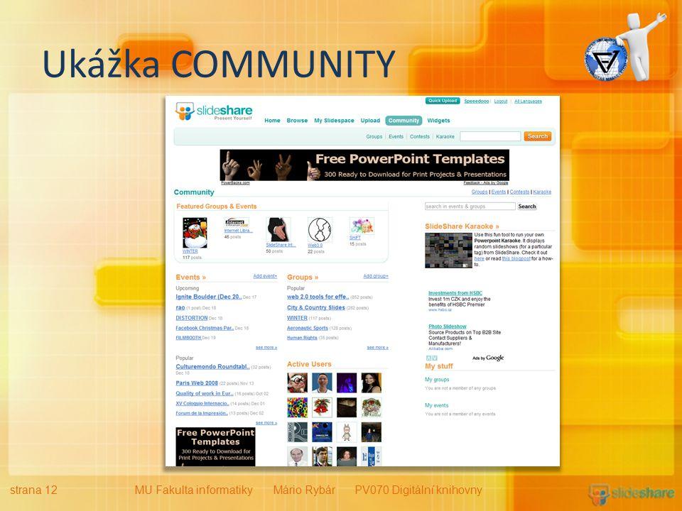 Ukážka COMMUNITY strana 12MU Fakulta informatiky Mário Rybár PV070 Digitální knihovny